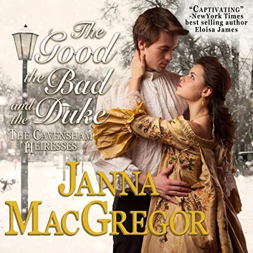 Audiobook cover for The Good, The Bad, and The Duke audiobook by Janna MacGregor