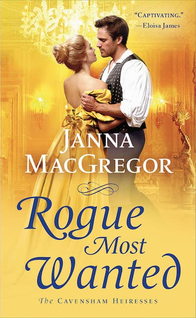 Book cover for Rogue Most Wanted by Janna MacGregor