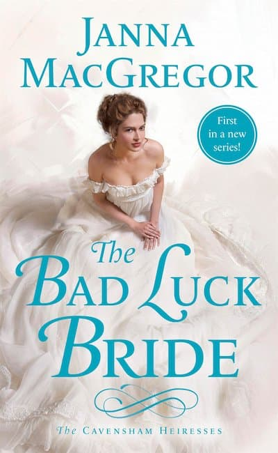 Book cover for The Bad Luck Bride by Janna MacGregor