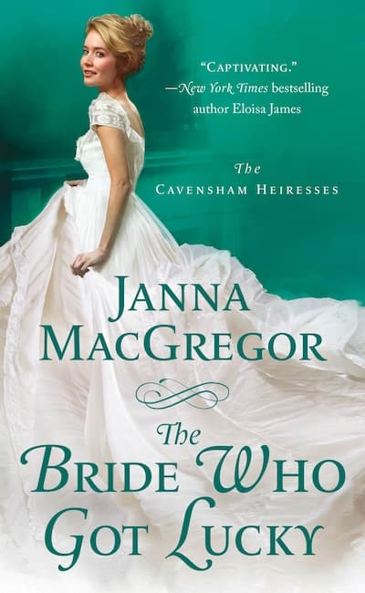 Book cover for The Bride Who Got Lucky by Janna MacGregor