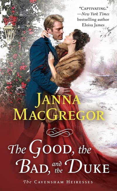 Book cover for The Good, The Bad, and The Duke by Janna MacGregor