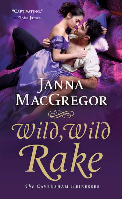 Book cover for Wild, Wild Rake by Janna MacGregor